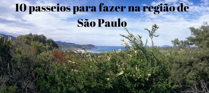 10 passeios para fazer na região de São Paulo